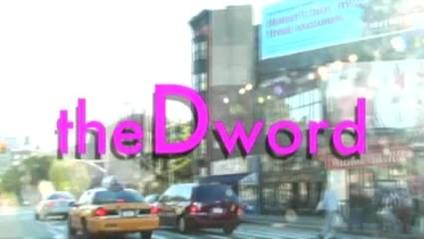 "Thumbnail for entry ""The D Word"" trailer"