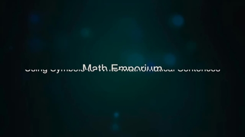 Thumbnail for entry Using Symbols to Write Mathematical Sentences