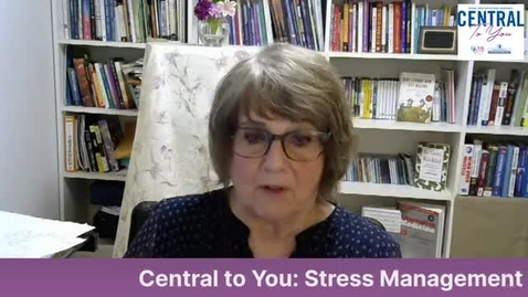Thumbnail for entry How Can Managing Stress Help you Live Longer and Better? June 29th, 2020