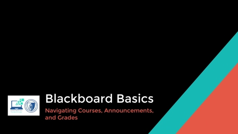 Thumbnail for entry Blackboard Basics - Navigating Courses , Announcements, and Grades
