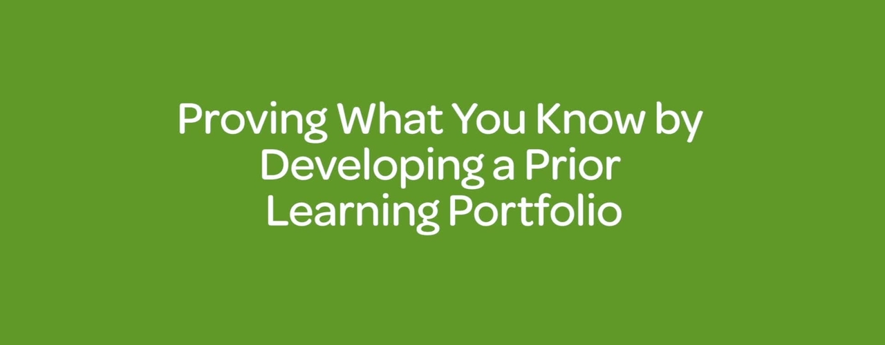 Proving What You Know by Developing a Prior Learning Portfolio