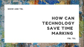 Thumbnail for entry Show and TEL: How technology can help save time marking