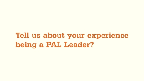 Thumbnail for entry Peer Assisted Learning (PAL) Leader Experiences