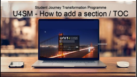 Thumbnail for entry U4SM -How to add a section - TOC