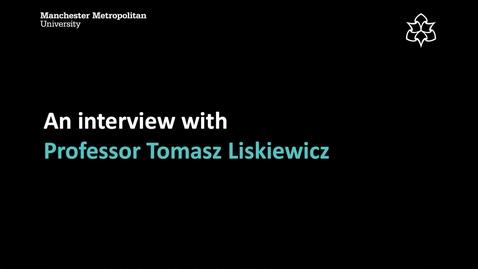 An interview with Tomasz Liskiewicz