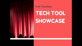 Thumbnail for entry Tech Tuesdays: Tech Tools Showcase
