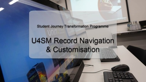 Thumbnail for entry U4SM Record Navigation & Customisation