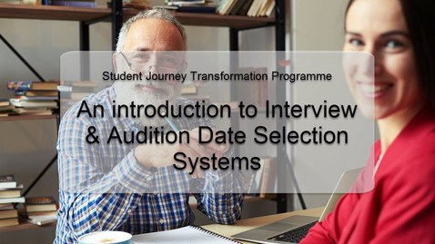 Thumbnail for entry An Introduction to the Interview & Audition Date Selection System