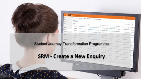 Thumbnail for entry SRM Enquiries - Create a New Enquiry