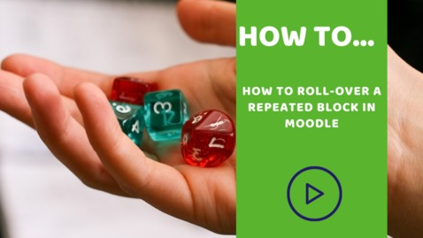 Thumbnail for entry How to roll-over a repeated block in Moodle