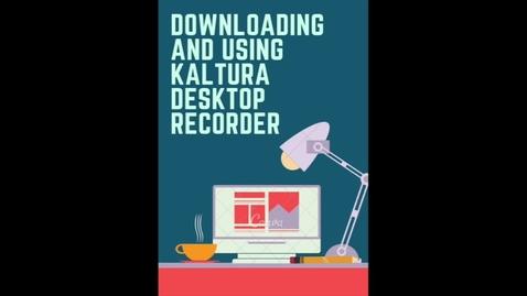 Thumbnail for entry Kaltura Desktop Recorder
