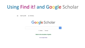 Thumbnail for entry Using Find it! and Google Scholar