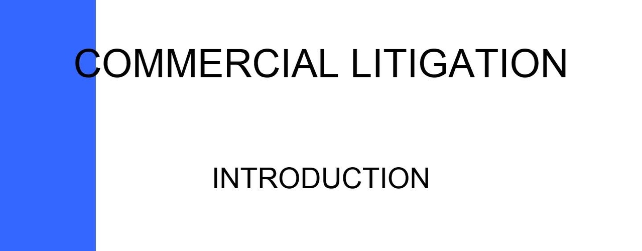 COMMERCIAL LITIGATION - INTRO PODCAST WITH SOUND