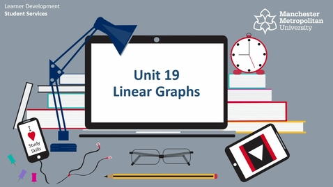 Thumbnail for entry Topic 19 - Linear Graphs (Intro & How To)