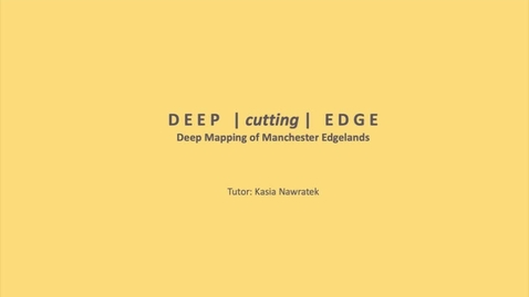 Thumbnail for entry RM Deep cutting edge intro by Kasia Nawratek