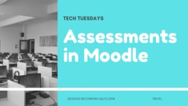 Thumbnail for entry Tech Tuesdays: Assessments in Moodle