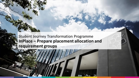 Thumbnail for entry Prepare Placement Allocation and Requirement Group