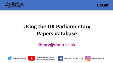 Thumbnail for entry UK Parliamentary papers