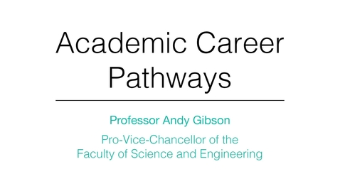 Thumbnail for entry Academic Career Pathways: Introduction