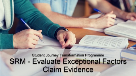 Thumbnail for entry SRM - Evaluate Exceptional Factors Claim Evidence