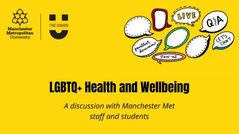 Thumbnail for entry LGBTQ+ health and wellbeing discussion with Manchester Met staff and students