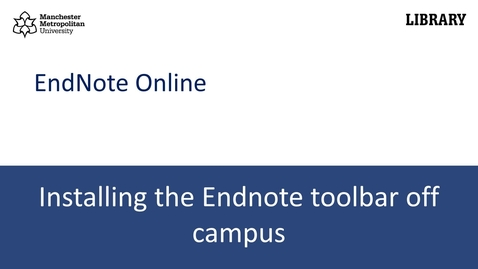 Thumbnail for entry Installing the Endnote toolbar for Microsoft Word off campus