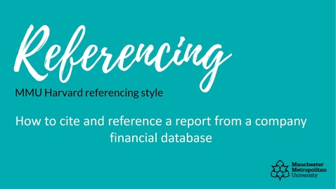 Thumbnail for entry How to cite and reference a report from a company financial database