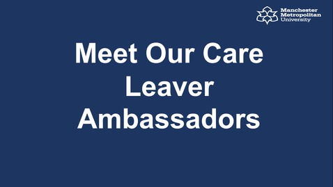 Thumbnail for entry Meet Our Care Leaver Ambassadors