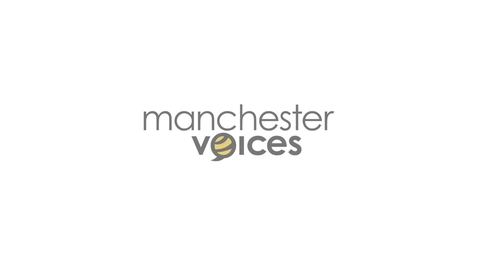 Thumbnail for entry Manchester Voices - Introduction