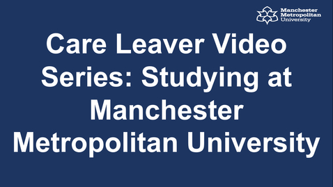 Thumbnail for entry Care Leaver Video Series: Studying with Amy