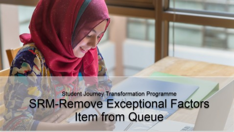 Thumbnail for entry SRM -Remove Exceptional Factors Item from Queue