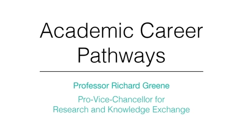 Thumbnail for entry Academic Career Pathways: Richard Greene