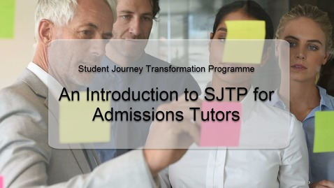 Thumbnail for entry An Introduction to SJTP for Admissions Tutors