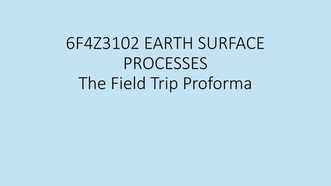 Thumbnail for entry 6F4Z3102 The Field Trip Proforma and Map