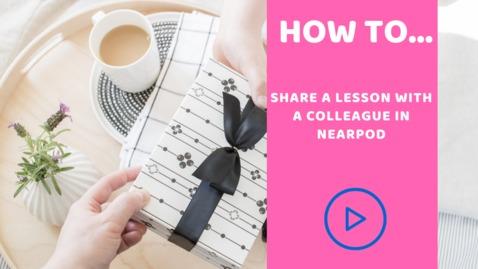 Thumbnail for entry Nearpod sharing lessons