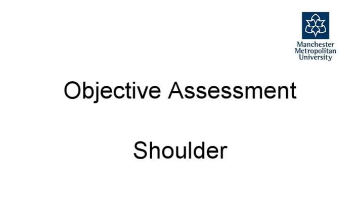 Objective Assessment - Shoulder