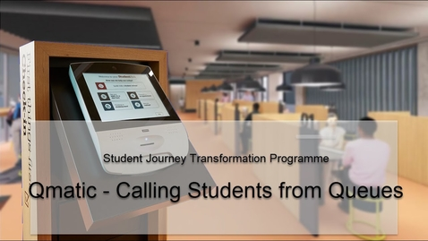 Thumbnail for entry Qmatic Calling Students from Queues
