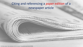 Thumbnail for entry How to cite and reference a PRINT edition of a newspaper article