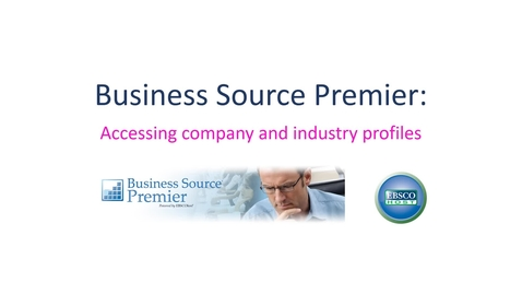 Thumbnail for entry Business Source Premier: company and industry profiles