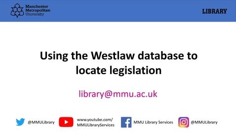 Thumbnail for entry Westlaw: accessing legislation