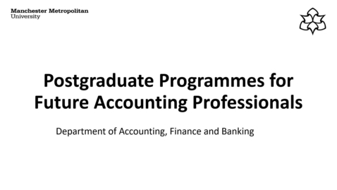 Thumbnail for entry MSc Accounting and Finance and ACCA Recording.mp4