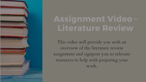 Thumbnail for entry MLL Literature Review Assignment Video