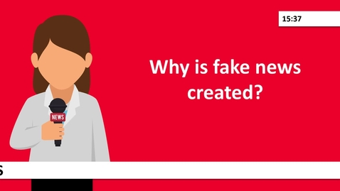 Thumbnail for entry Why is fake news created?