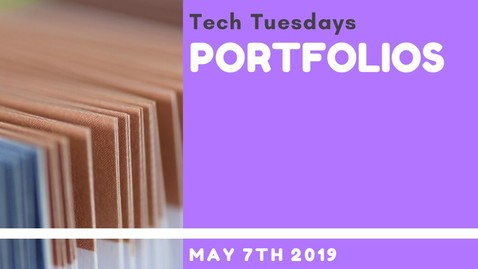 Tech Tuesday - Portfolios Recording