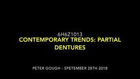 Thumbnail for entry 6H6Z1013 - Contemporary Trends Assignment Support - Partial Dentures