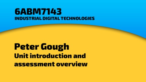 Thumbnail for entry Peter Gough - Unit introduction and assessment information