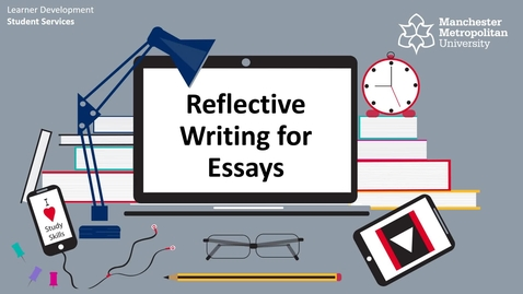 Thumbnail for entry Reflective writing for assignments
