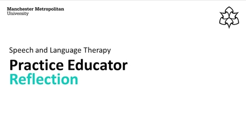 Thumbnail for entry Reflection - Practice Educator
