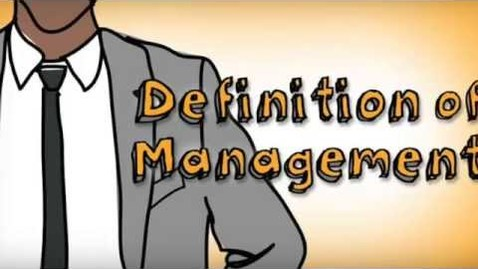 Thumbnail for entry Definition of Management