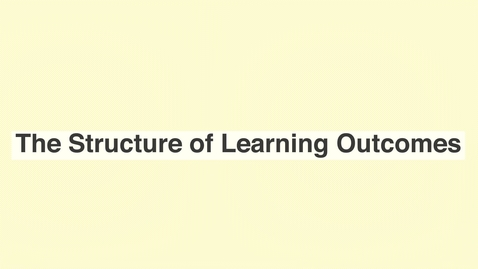 Thumbnail for entry The Structure of Learning Outcomes
